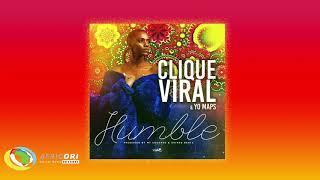 Clique Viral   Humble [Feat. Yo Maps] (Official Audio)