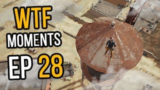 PUBG: WTF Moments Ep. 28