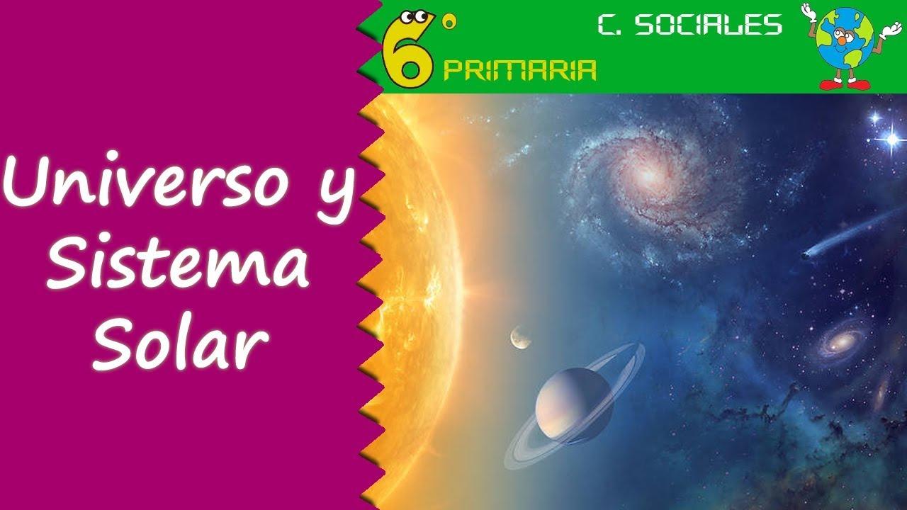 Universo y Sistema Solar. Sociales, 6º Primaria