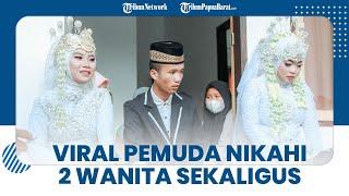 Viral Video Pemuda Pengangguran Nikahi 2 Wanita Sekaligus karena Mantan Pacar Datang Minta Dinikahi