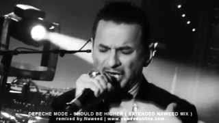 Depeche Mode - Should Be Higher ( Extended Naweed Mix )