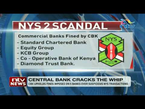 CBK upholds fines imposed on five banks over suspicious NYS transactions