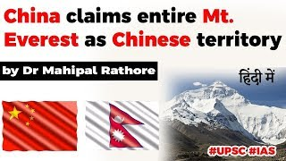 China claims entire Mount Everest as Chinese territory, What is China's strategic aim behind it?
