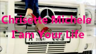 Chrisette Michele - I am Your Life