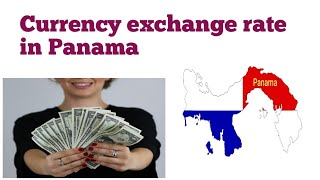 Currency exchange rate in Panama | panama exchange rate | Dollar to Panama Balboa rate today