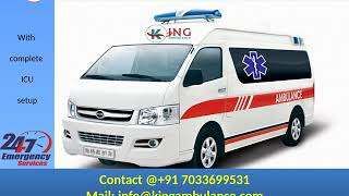 Get Most Economical Road Ambulance in Patna and Gaya by King