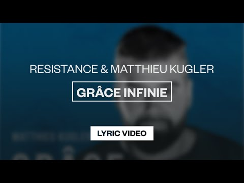 Grâce Infinie - Youtube Lyric Video