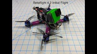 Betaflight 4.2 First Flight