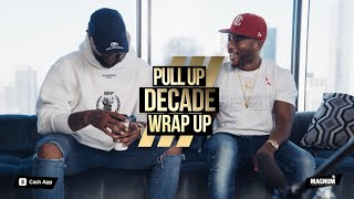 Pull Up - Decade Wrap Up | Feat. Charlamagne The God