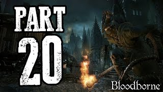 Bloodborne | #20 | Agraelus | CZ Lets Play / Gameplay [720p30] [PS4]