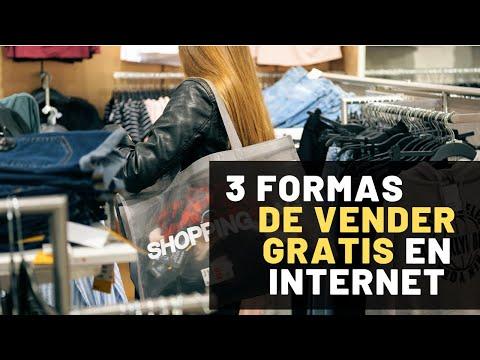 3 FORMAS DE VENDER GRATIS EN INTERNET