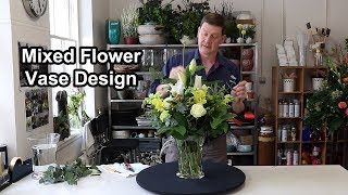 How To Arrange Mixed Flowers In A Vase