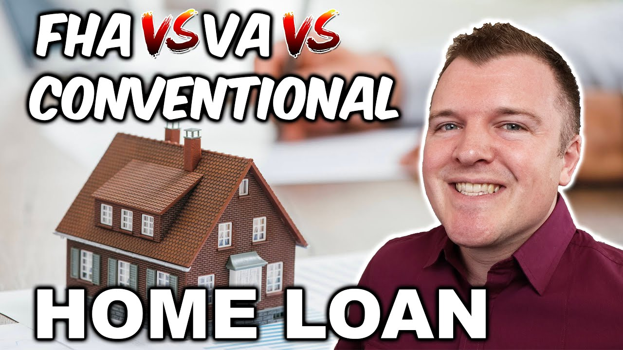 FHA vs Conventional vs VA Mortgage Loans - Which is Better? thumbnail