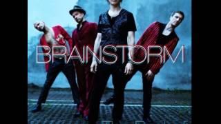 Brainstorm And I lie