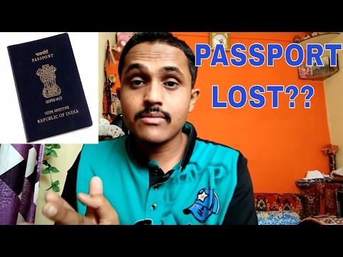 PASSPORT LOST WHAT TO DO? FULL INFORMATION!!(HINDI 2017)
