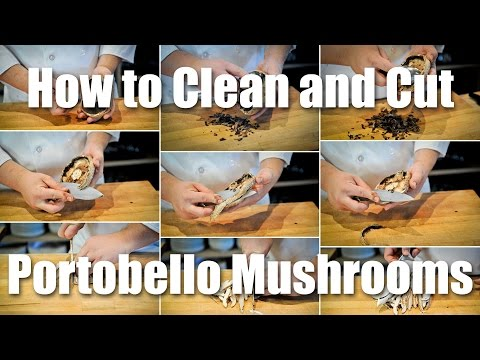 Πώς να καθαρίσετε και να κόψετε μανιτάρια πορτομπέλο