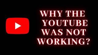 why Google and YouTube server went down