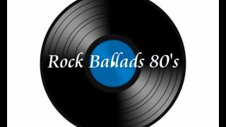 Rock Ballads The Best Of 80
