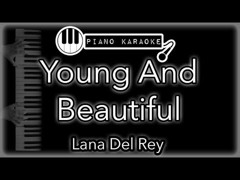 Young And Beautiful - Lana Del Rey - Piano Karaoke Instrumental
