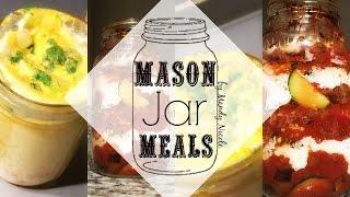 Mason Jar Meals | Easy Meal Prep Recipes