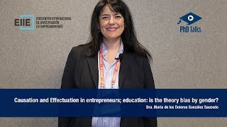 Causation and Effectuation in entrepreneurs; education: is the theory bias by gender?