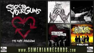 STICK TO YOUR GUNS - What Goes Around