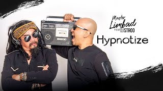 Master Limbad ft. DJ Stroo - Hypnotize // Hipnotis (Official Music Video)