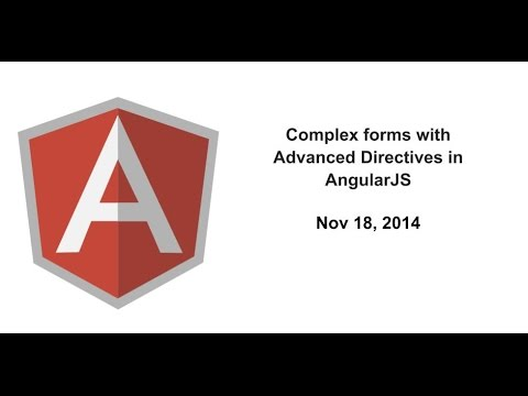 Complex forms with Advanced Directives in AngularJS - YouTube