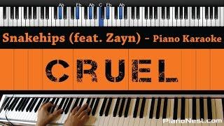 Snakehips - Cruel (feat. Zayn) - Piano Karaoke / Sing Along / Cover with Lyrics