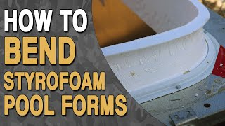 How To Bend Styrofoam Pool Forms