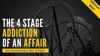 The 4 Stage Addiction of an Affair