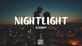 Illenium – Nightlight (Lyrics)