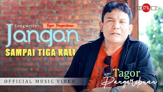Download Video Pop Indonesia Terbaru JANGAN SAMPAI TIGA KALI - Tagor Pangaribuan #music MP3 3GP MP4