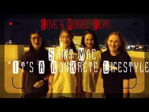 """Saint Mac """"It's A KonKrete Lifestyle"""" (Official Music Video)"""