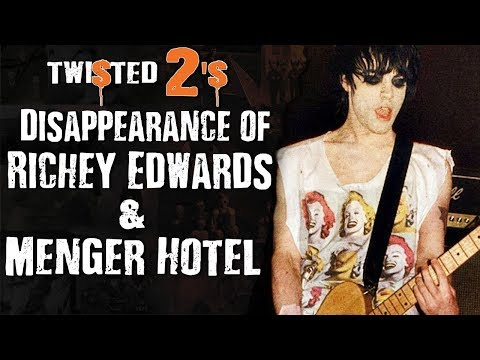 Twisted 2s #29 Disappearance of Richie Edwards & Menger Hotel