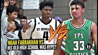 Noah Farrakhan vs His OLD High School Gets TESTY!! Noah CRAZY Chase-down Block Gets The Crowd HYPE!!
