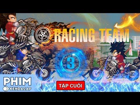 RACING TEAM - TẬP 3 (TẬP CUỐI) - Binh Đoàn Báo Thù | PHIM NGỌC RỒNG ONLINE