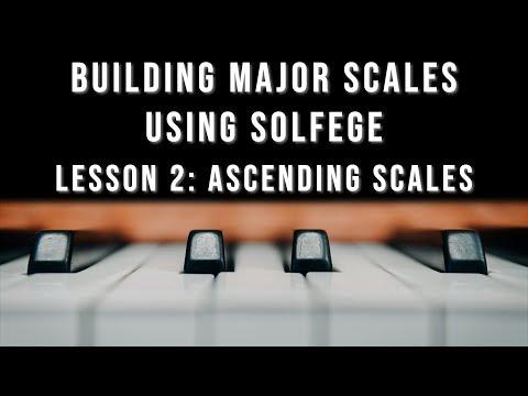 Major Scales using Solfege: Introduction (Lesson 01)