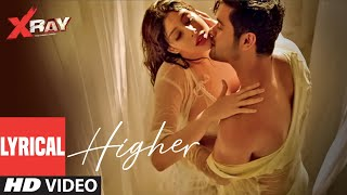 Higher Lyrical Video | X Ray (The Inner Image) | Raaj Aashoo | Swati Sharma | Rahul Sharma