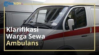 Heboh Ibu dan Anak Sewa Ambulans demi Bisa Mudik ke Jember, Ketua IWJ Berikan Klarifikasi