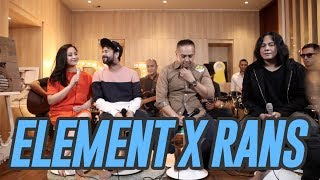 ELEMENT REUNION X RANS PART 1 #RANSMUSIC