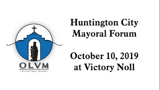 2019 Huntington City Mayoral Candidate Forum
