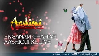 Ek Sanam Chahiye Aashiqui Ke Liye Male Full Song Mp3 Aashiqui Rahul Roy Anu Agarwal