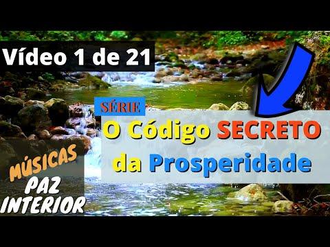MSICAS PAZ INTERIOR - VDEO 01 de 21 - SRIE O CDIGO SECRETO DA PROSPERIDADE! Renovao - Relax