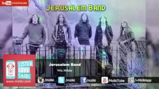 Wa Milele | Jerusalem Band | Official Audio