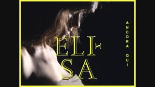 Elisa - Ancora Qui (Audio)