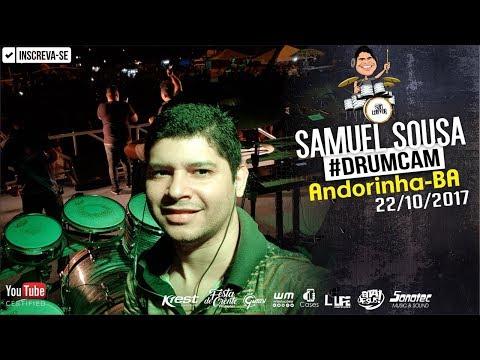 #DrumCam em Andorinha-BA 22/10/17 - Samuel Sousa