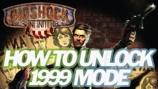 Bioshock Infinite - How to Unlock 1999 Mode - Konami Code (PS3/XBOX360/PC)