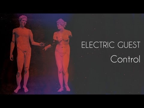 Control (Song) by Electric Guest