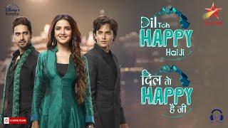 Humdum Mere | Dil Toh Happy Hai Ji | Nakash Aziz | Sargam Jassu | Ana Rahman | Jasmin | Ansh